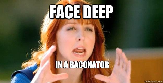 facedeepbaconator